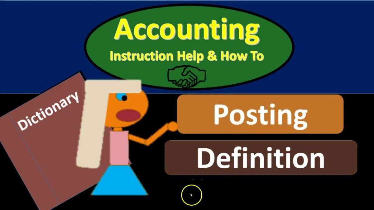 What is a Posting in Accounting?